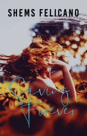 SAVING FOREVER - COMPLETED 2019 by WeirdyGurl