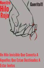 Nuestro Hilo Rojo by Guerito11