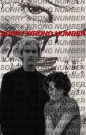 sorry wrong number,  JACK D. GRAZER by kkayla-kaspbrak