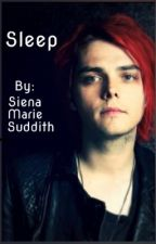 Sleep~ A Frerard Story  by godisalie42069