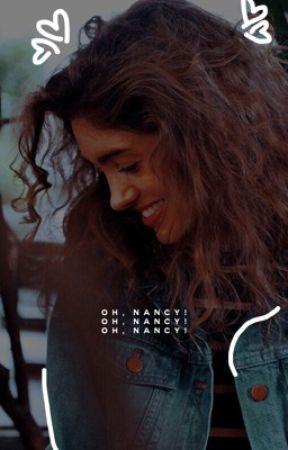 OH, NANCY! ( nancy wheeler ) by Iannister
