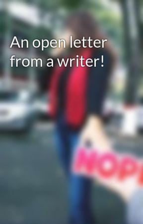An open letter from a writer! by Ananya1799