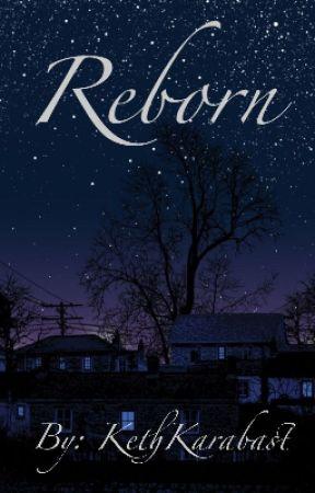 Reborn by KethKarabast