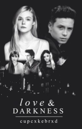 Love and Darkness {sequel to Love Changes} by cupcxkebrxd