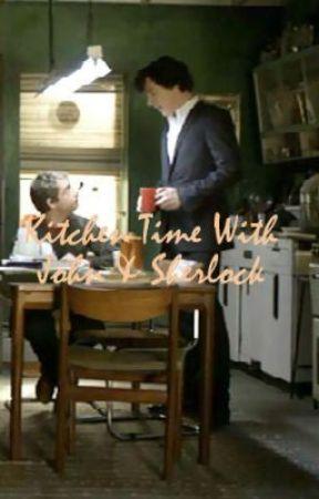 Kitchen Time With John & Sherlock by Hopeless_Romantic143