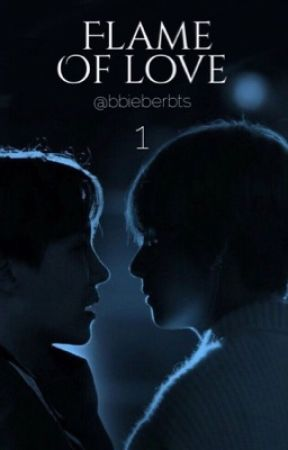 Flame Of Love |Vhope| by bbieberbts