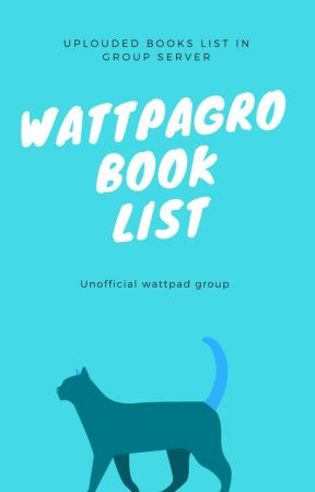 WattpaGro Books List by Watt2017padGroup
