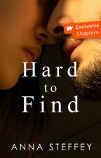 Hard to Find [COMPLETE] by annasteffey
