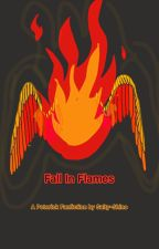 Fall In Flames (Peterick) by squidycraft108