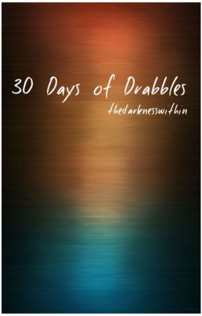 30 Days of Drabbles by jocee_2