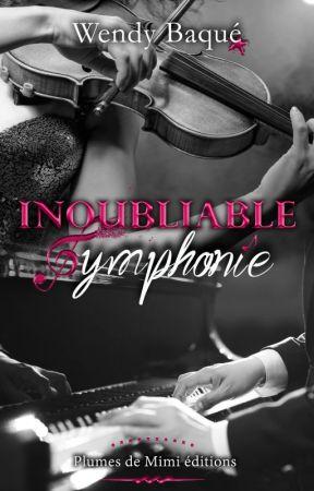 Inoubliable Symphonie [édité chez PDME] by Antiigone