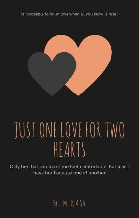 Just One Love for Two Hearts (REPOST) by Mikas4