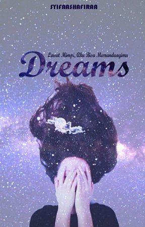 DREAMS by caramelladde