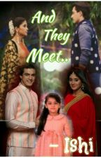 AND THEY MEET.. - A short Kaira SS.. by ishi_kaira