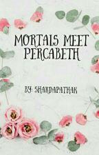Mortals meet Percabeth by Sharda_02