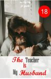 The Teacher is My Husband ✔ cover