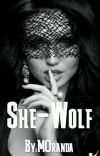She-Wolf (COMPLETED) cover