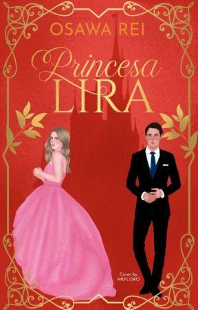Princesa Lira -Livro 1 ||CONCLUÍDO by OsawaRei