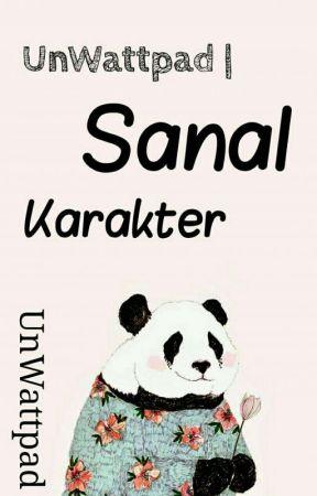 Unwattpad | Sanal Karakter by UnWatttpadd