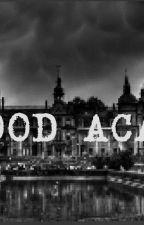 X-BLOOD ACADEMY by QueenIllyasviell