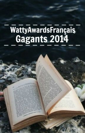 WattyAwardsFrancais2014 Gagnants by AwardsFrancais