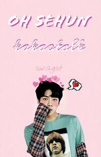 Oh Sehun ❥ Kakaotalk ✓ cover