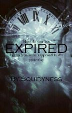 Expired by Squidyness