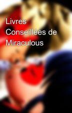 Livres Conseillées de Miraculous by MiraculousFrenchTeam