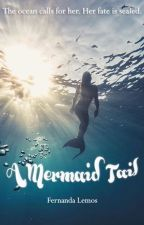 A Mermaid Tail - ON HOLD by artemistales