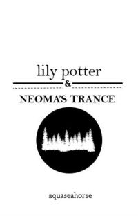 Lily Potter and Neoma's Trance cover