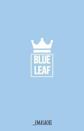 Blue Leaf. [Aoba Johsai] by _emasachi