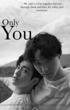 only You // jjp (bxb) by jxxx73