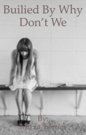 Bullied by why don't we by mizza_herron
