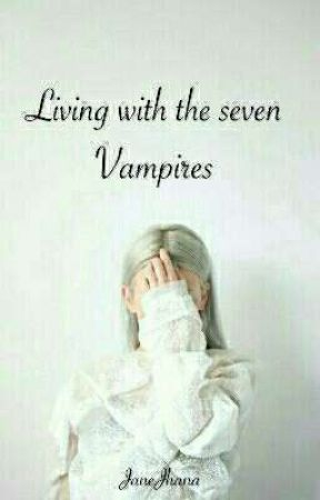 Living With The Seven Vampires ✔// Editing // by taesthick