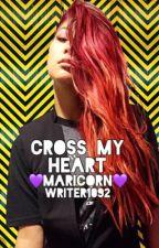 Cross My Heart 💜Maricorn💜 by writer1092