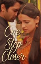 One Step Closer (IPKKND FF   Complete) by prem-kahani