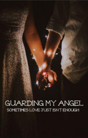 "guarding my angel    ""guardian angel"" sequel by theoutsidersxo"