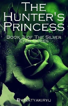 The Hunter's Princess by SilverEyes98
