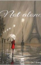 Not Alone: A Miraculous Ladybug Story by unforgetabELLE