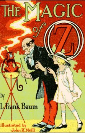 The Magic of Oz by LFrankBaum