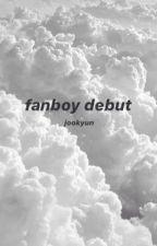 fanboy debut || jookyun by namjukiyo