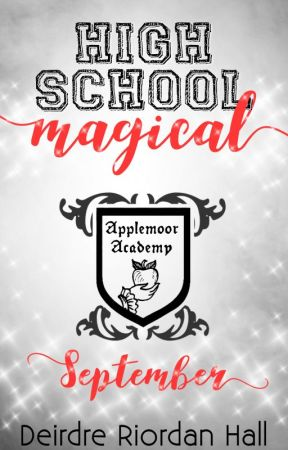High School Magical by DeirdreSpark
