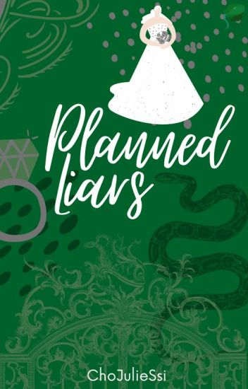 Planned Liars • Draco Malfoy