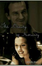 The Beauty of Humanity  by Geeky_Girl15