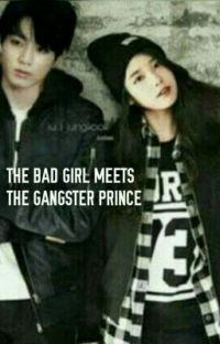 THE BAD GIRL MEETS THE GANGSTER PRINCE cover