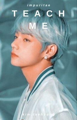 teach me | kim taehyung (18+)