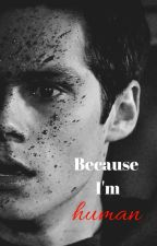 Because I'm human by Batjunior