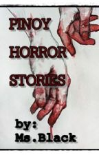 PINOY HORROR  SHORT STORIES (Updated) ni EnajlaAljane