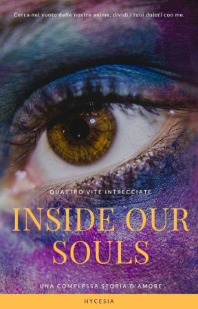 Inside our souls by Hycesia