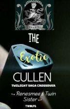 The Exotic Cullen [DISCONTINUED] by TWolfG